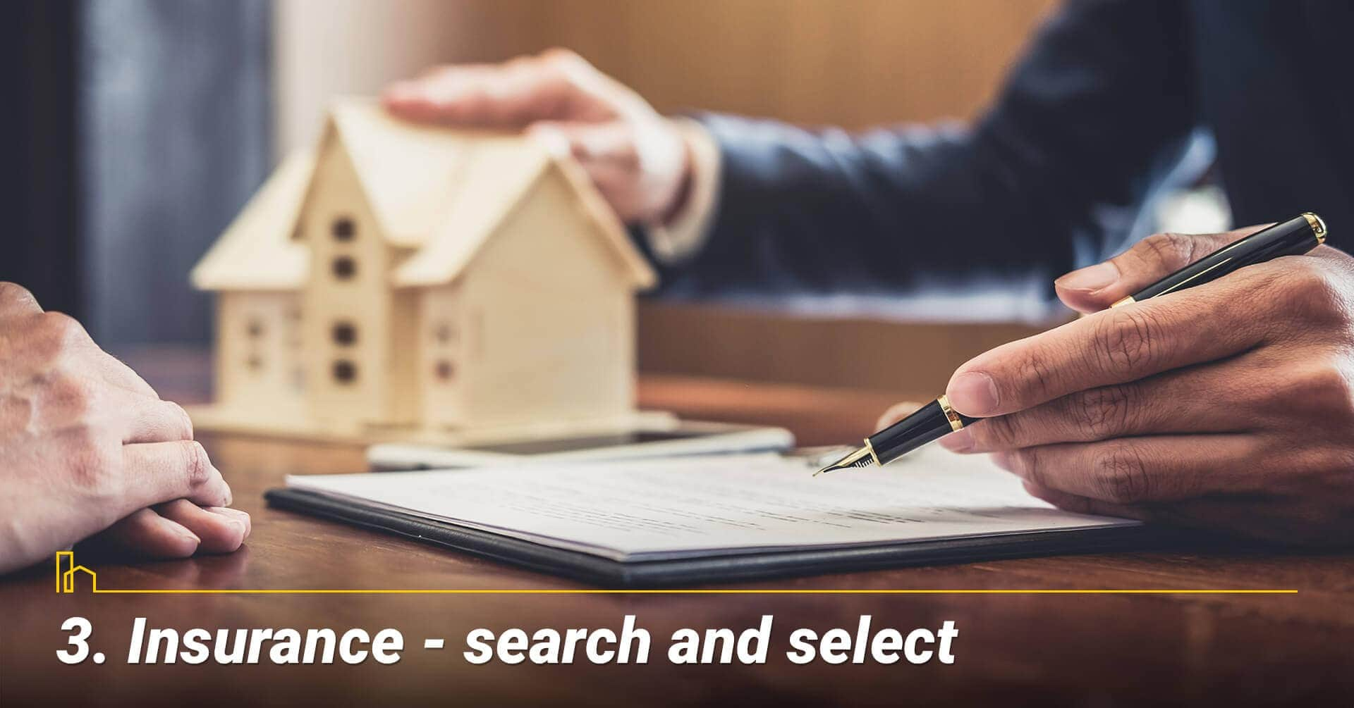 Insurance — search and select, select a good coverage for your rental property