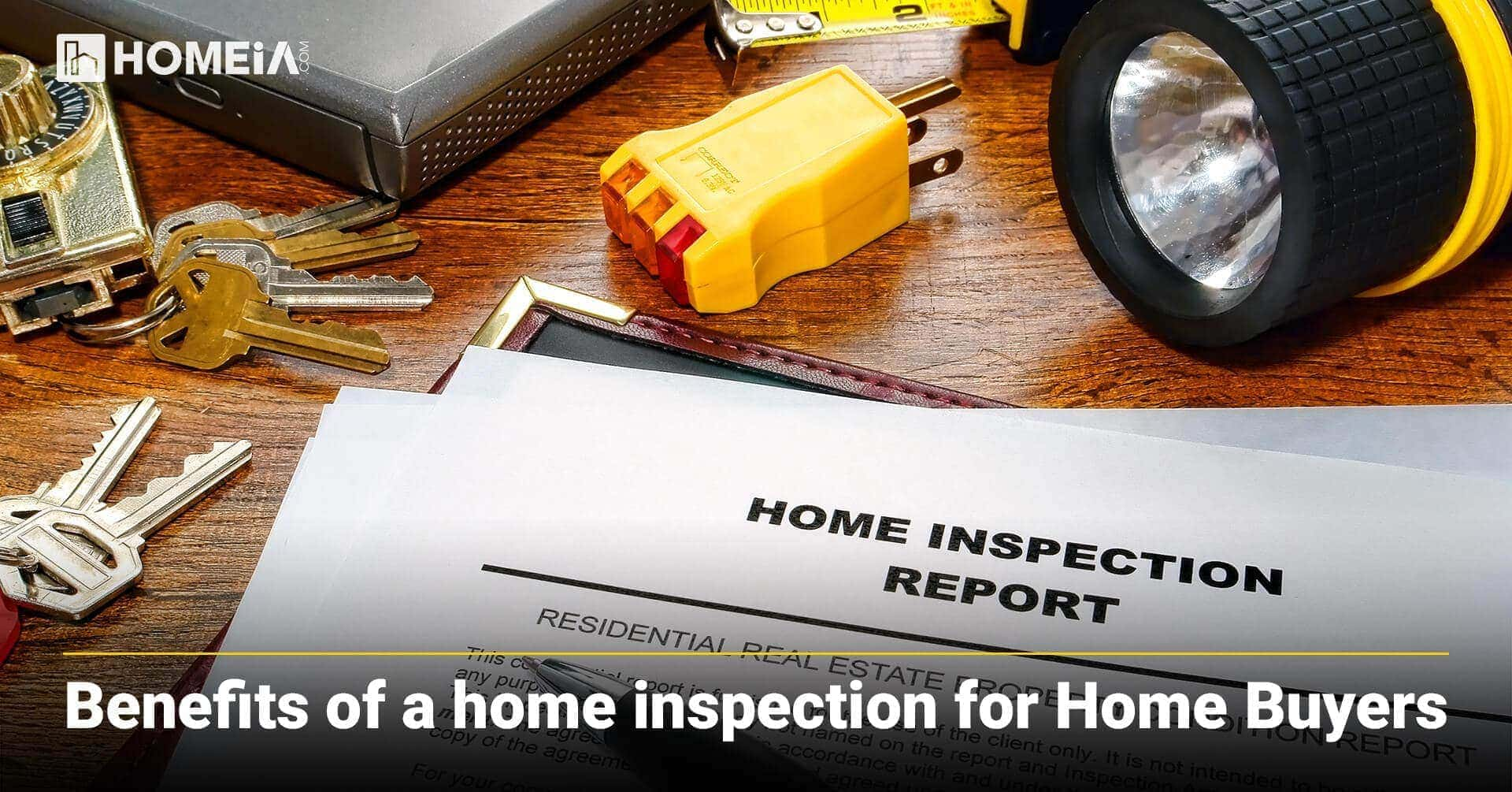Benefits of a home inspection for Home Buyers