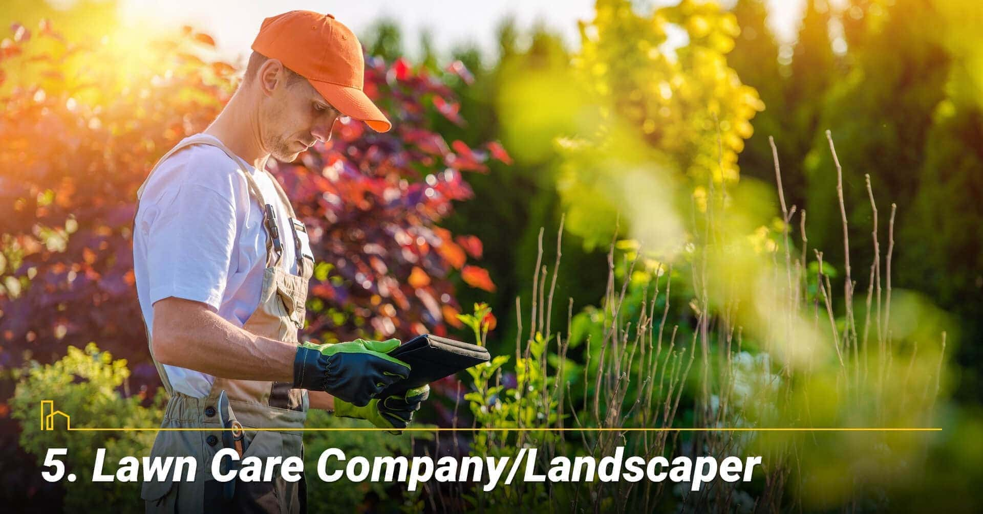 Lawn Care Company/Landscaper, get help maintain your lawn
