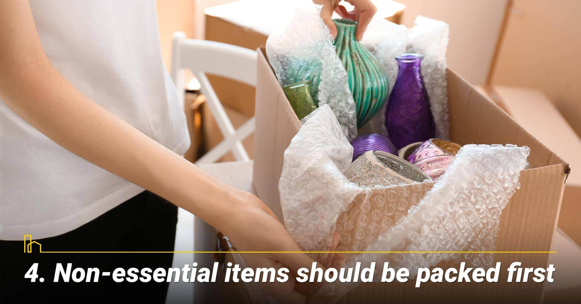 Non-essential items should be packed first, pack less frequently used items first