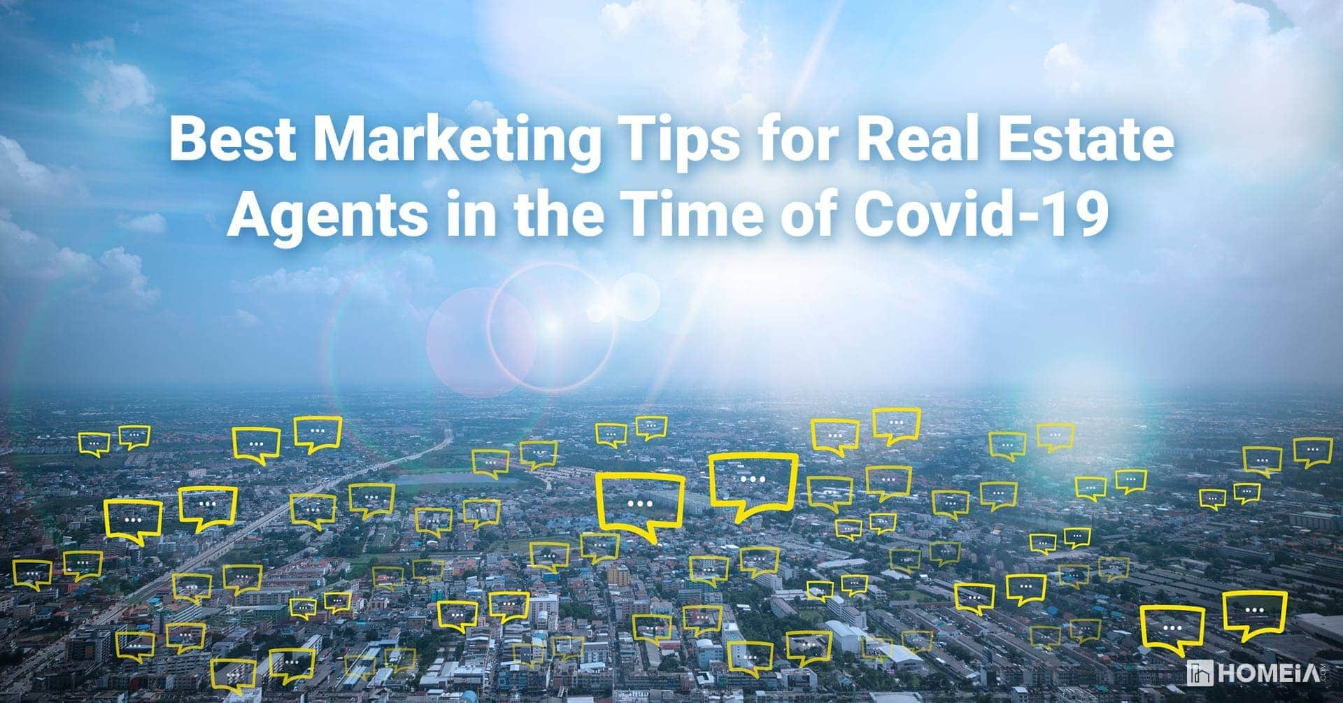 Best Marketing Tips for Real Estate Agents in the Time of Covid-19