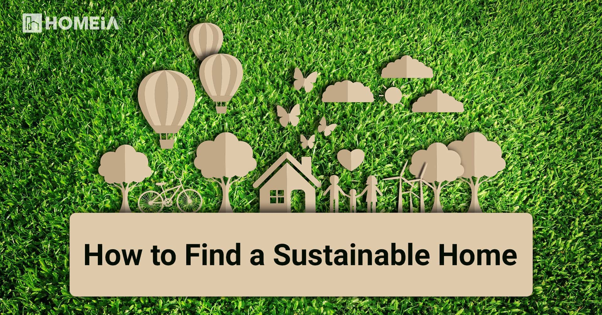 How to Find a Sustainable Home