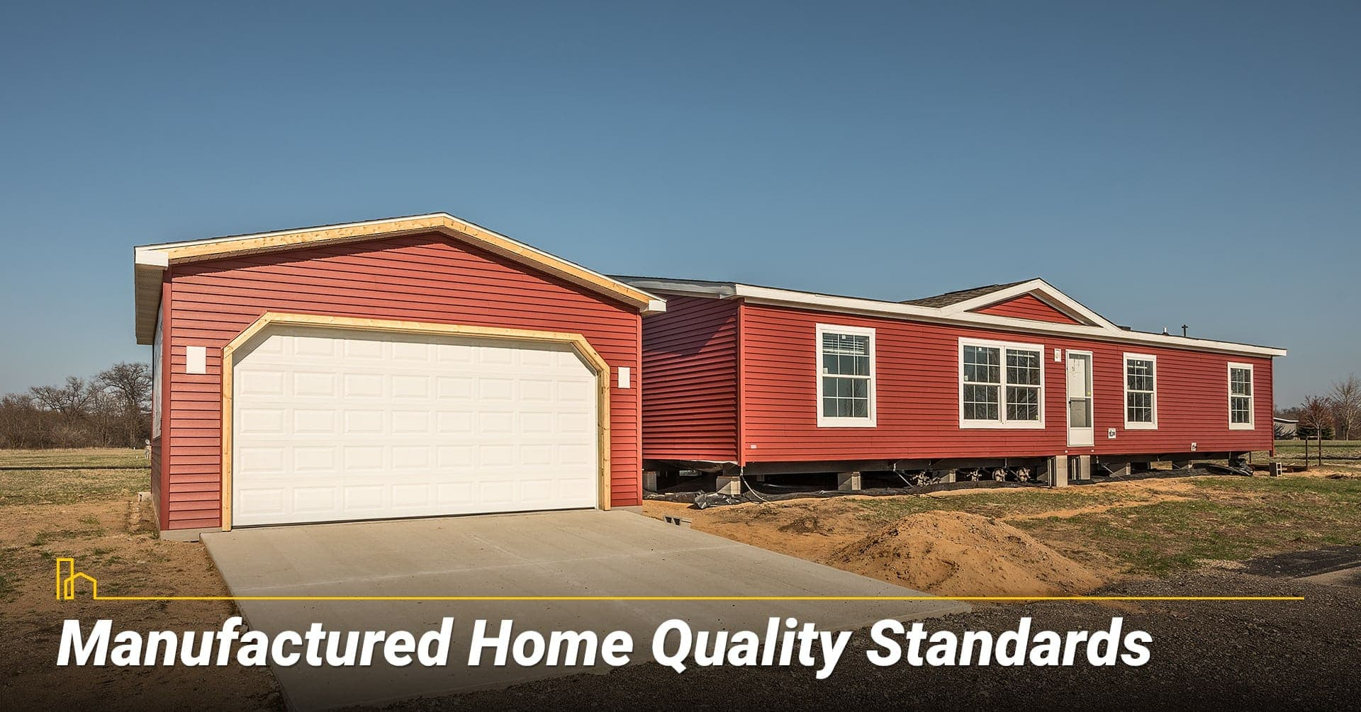 Manufactured Home Quality Standards, quality of a manufactured home