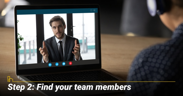 Step 2: Find your team members